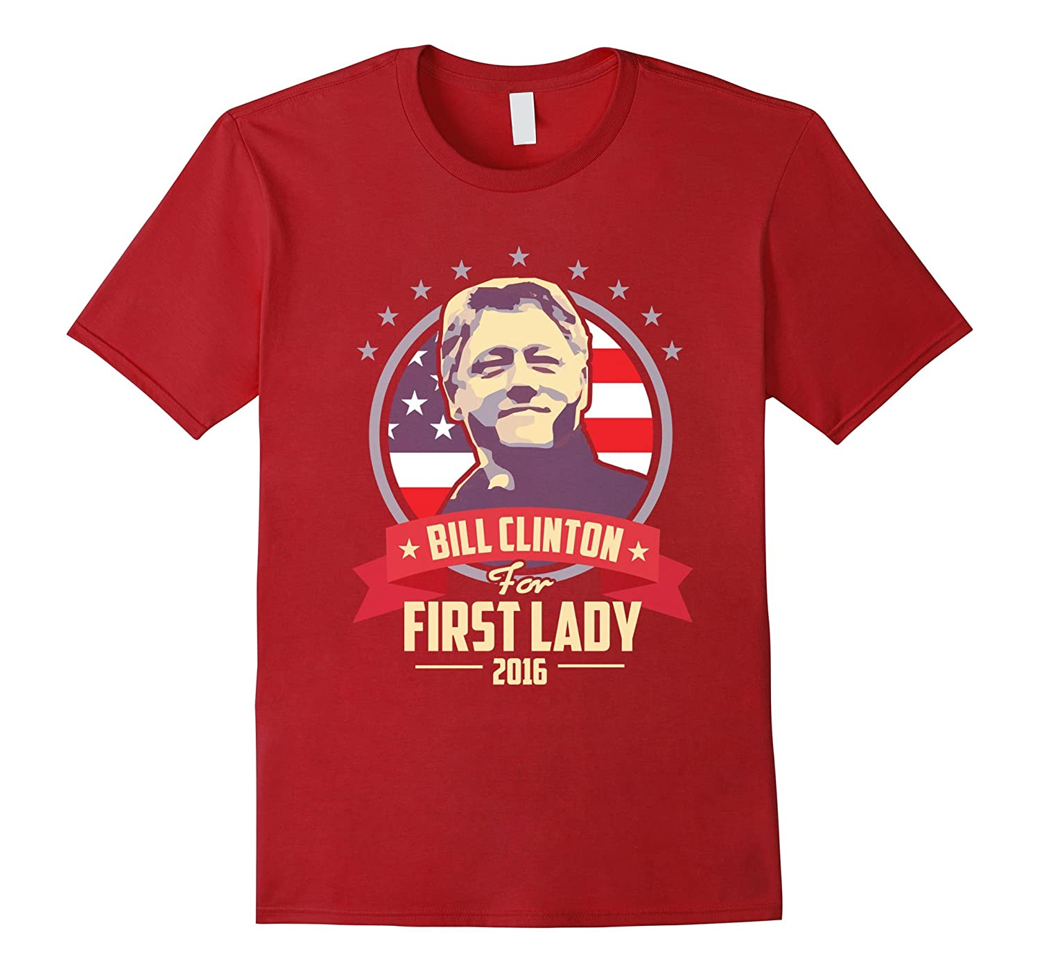 cbda0c4cc Bill for First Lady Hillary T-Shirt-BN – Banazatee