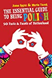 Essential Guide To Being Polish, The