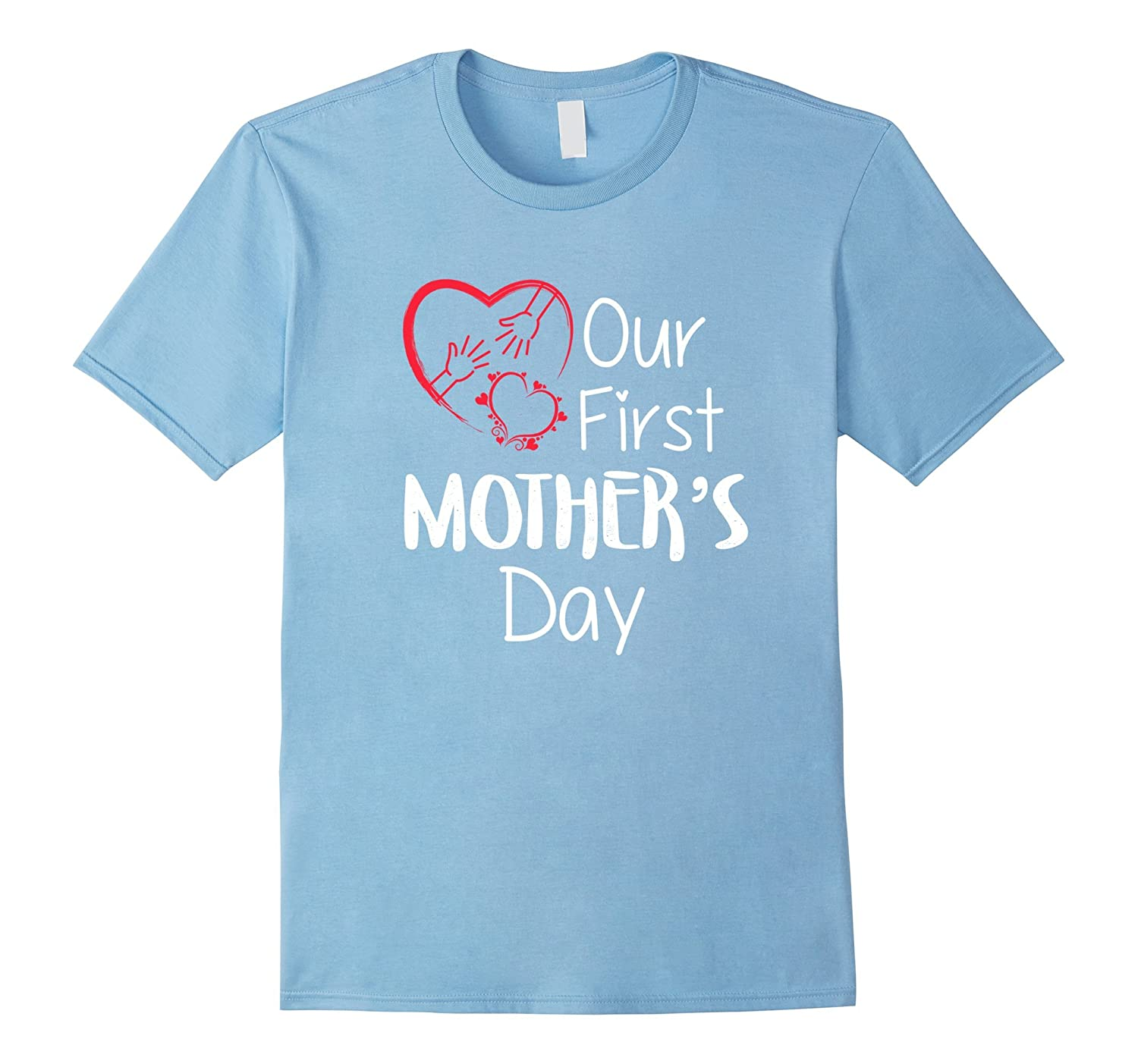 Our First Mothers Day Lovely Hearts Funny T-Shirt-CD