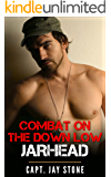 Combat on the Down Low Jarhead