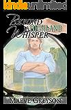 Beyond A Highland Whisper