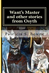 Want's Master and other stories from Osyth (The Royal Academy at Osyth Stories) Kindle Edition