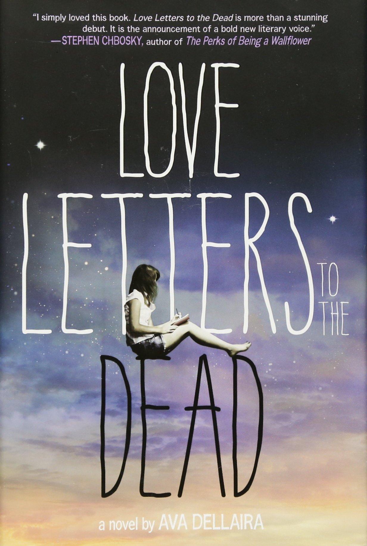 Love Letters to the Dead A Novel Ava Dellaira