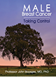 Male Breast Cancer: Taking Control (English Edition)