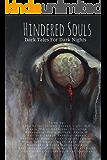 Hindered Souls: Dark Tales for Dark Nights