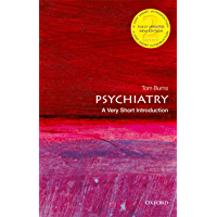 Psychiatry: A Very Short Introduction (Very Short Introductions) (English Edition)