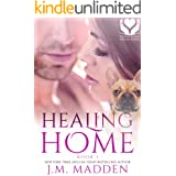 Healing Home (Helping Hands, Healing Hearts Book 1)