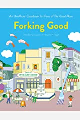 Forking Good: An Unofficial Cookbook for Fans of The Good Place Kindle Edition