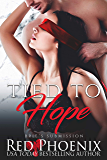 Tied to Hope (Brie's Submission Book 18) (English Edition)