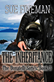 The Inheritance (Donatelli Family Series Book 3)