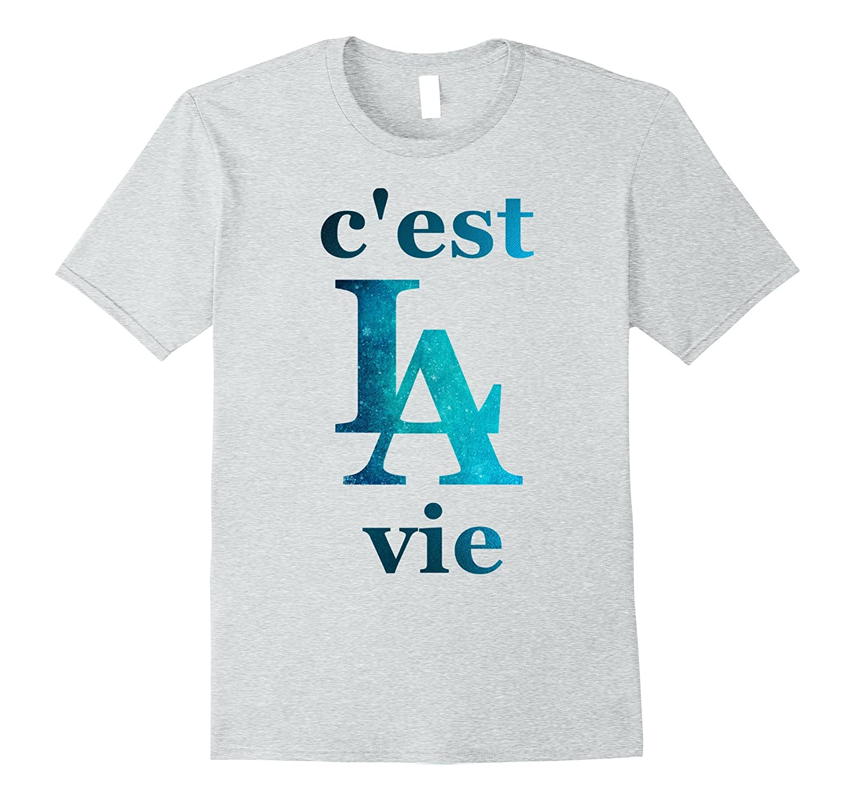 C'est La Vie French Slogan That's Life T-Shirt-Art
