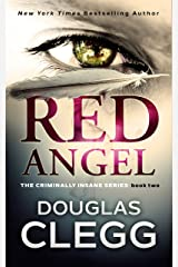Red Angel: A chilling serial killer thriller with a twist (The Criminally Insane Series Book 2) Kindle Edition