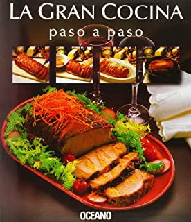 LA Gran Cocina/Great Cooking: Paso a Paso/Step by Step (Spanish