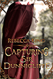 Capturing Sir Dunnicliffe (The Star Elite Series Book 1)