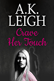Crave Her Touch (The Smithfield Series Book 2)
