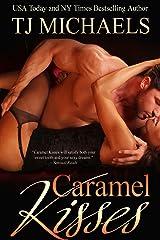 Caramel Kisses Kindle Edition