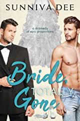 Bride, Totally Gone (MMA Fighters Book 2) Kindle Edition