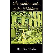 La Condesa-viuda de los Falallones (Spanish Edition) Feb 17, 2016
