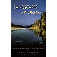 Landscapes of Wonder: Discovering Buddhist Dharma in the World Around Us