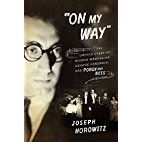 """On My Way"": The Untold Story of Rouben Mamoulian, George Gershwin, and Porgy and Bess book cover"