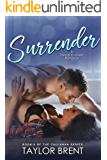 Surrender: A Friends to Lovers Romance (The Callahan Series Book 4)