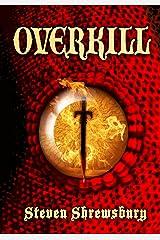 Overkill Kindle Edition