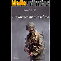 Les larmes de mes frères (French Edition)