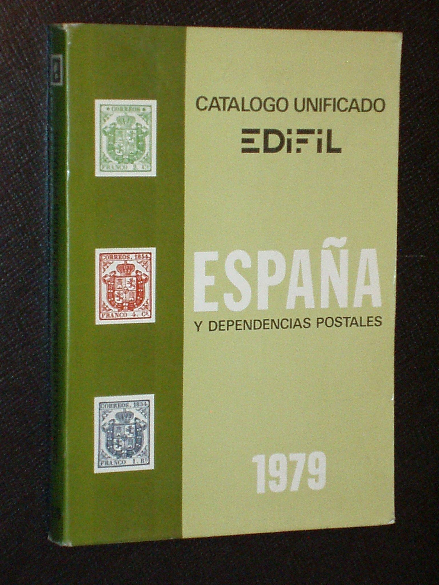CATÁLOGO UNIFICADO EDIFIL - ESPAÑA Y DEPENDENCIAS POSTALES 1979 ...