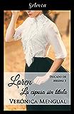 Loren, la esposa sin título (Trilogía Ducado de Mildre 1) (Spanish Edition)
