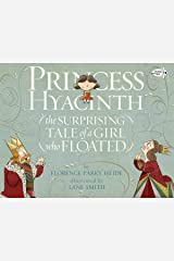 Princess Hyacinth (The Surprising Tale of a Girl Who Floated) Paperback