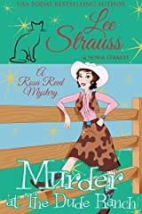 Murder at the Dude Ranch: a 1950s cozy historical mystery (A Rosa Reed Mystery Book 7) Kindle Edition