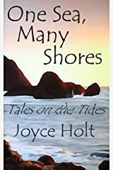 One Sea, Many Shores: Tales on the Tides Kindle Edition