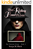 The Riding Hood Files (The Twisted Files Book 2)
