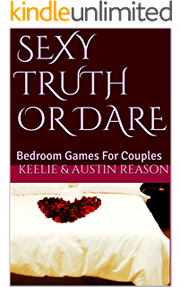 Sexy Truth Or Dare: Bedroom Games For Couples