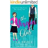 The Virgin Club: A LOL Billionaire Boss Rom Com (Club Series Book 1)