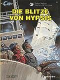 Valerian und Veronique, Bd.12, Die Blitze von Hypsis (Valerian & Veronique, Band 12)