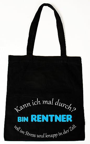 8ef4e974f5da9 Baumwollbeutel Tasche Bag - Kann ich mal durch - bin Rentner... - witziger