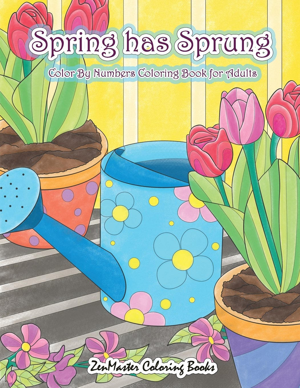 Adult Color By Numbers Coloring Book of Spring: A Spring Color By ...