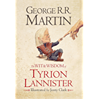 The Wit & Wisdom of Tyrion Lannister (English Edition)