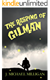 The Rasping of Gilman