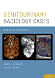 Genitourinary Radiology Cases (Cases in Radiology)