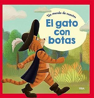 Un mundo de cuentos: El gato con botas (Spanish Edition)