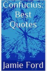 Confucius: Best Quotes (Wisdom Series Book 2) Kindle Edition