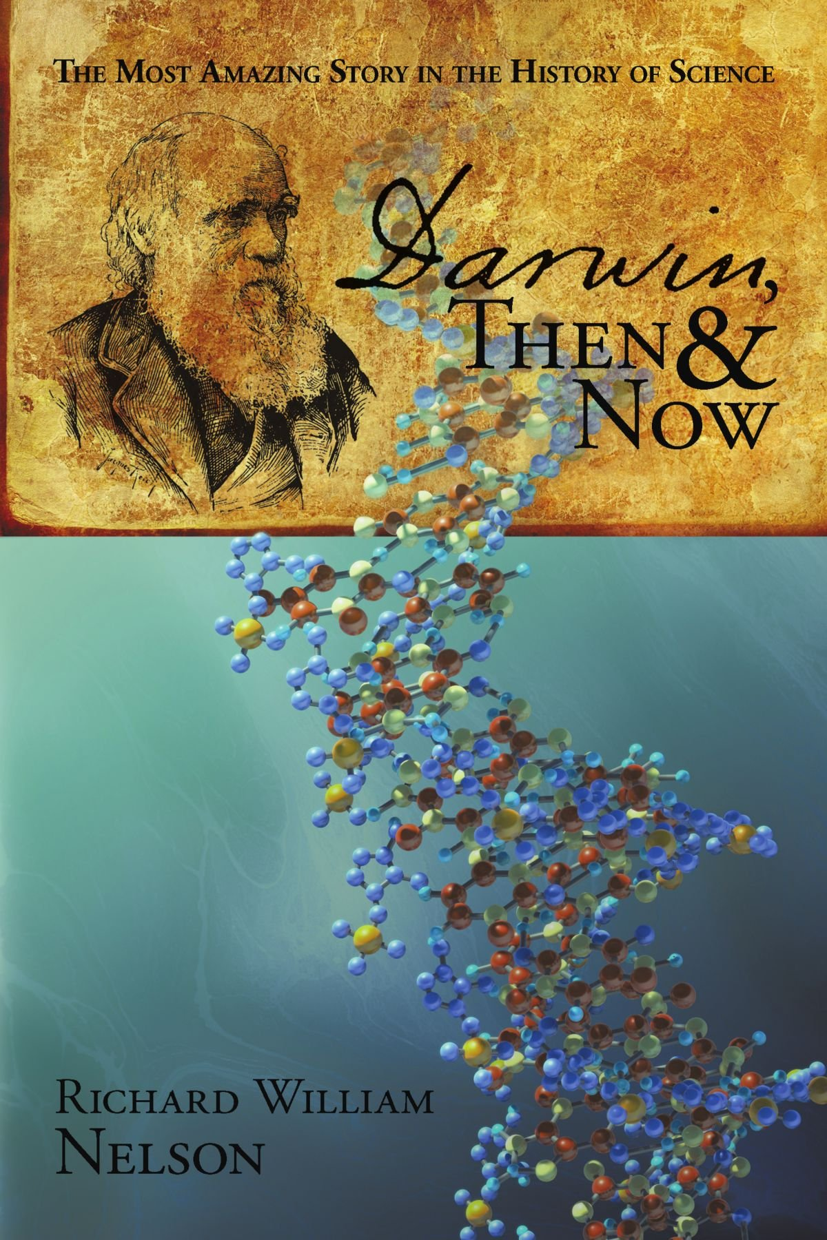 Darwin, Then and Now: The Most Amazing Story in the History of Science pdf