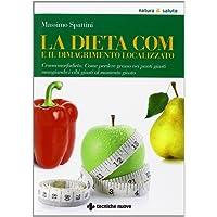 La dieta COM e il dimagrimento localizzato