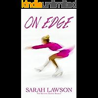 On Edge (The Ice Skating Series #1)