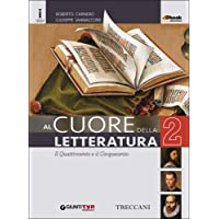 Cuore della letteratura. Per le Scuole superiori. Con e-book. Con espansione online: 2