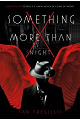 Something More Than Night Kindle Edition