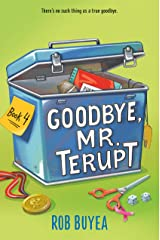 Goodbye, Mr. Terupt Kindle Edition