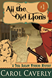 All the Old Lions (A Thea Barlow Cozy Mystery, Book 1)